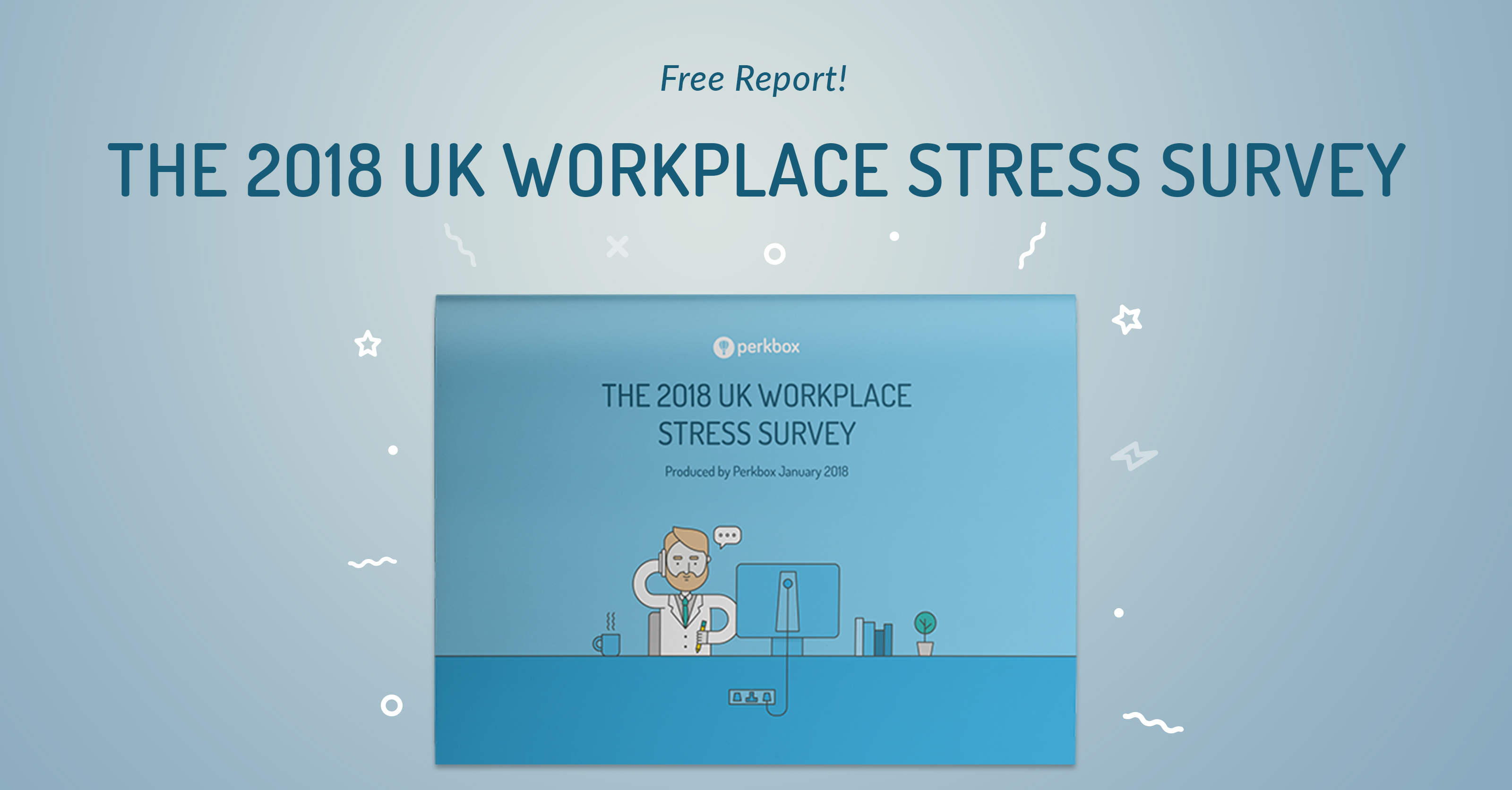 Workplace stress report