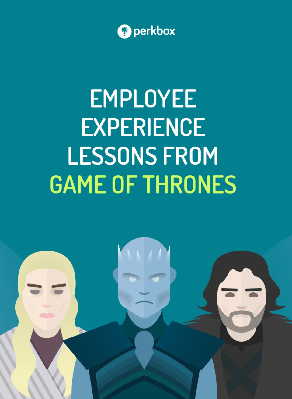 What we can learn about the employee experience from Game of Thrones