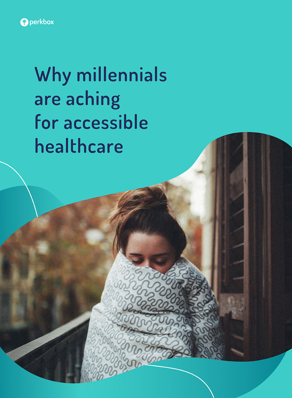 Why millennials are aching for accessible healthcare ebook