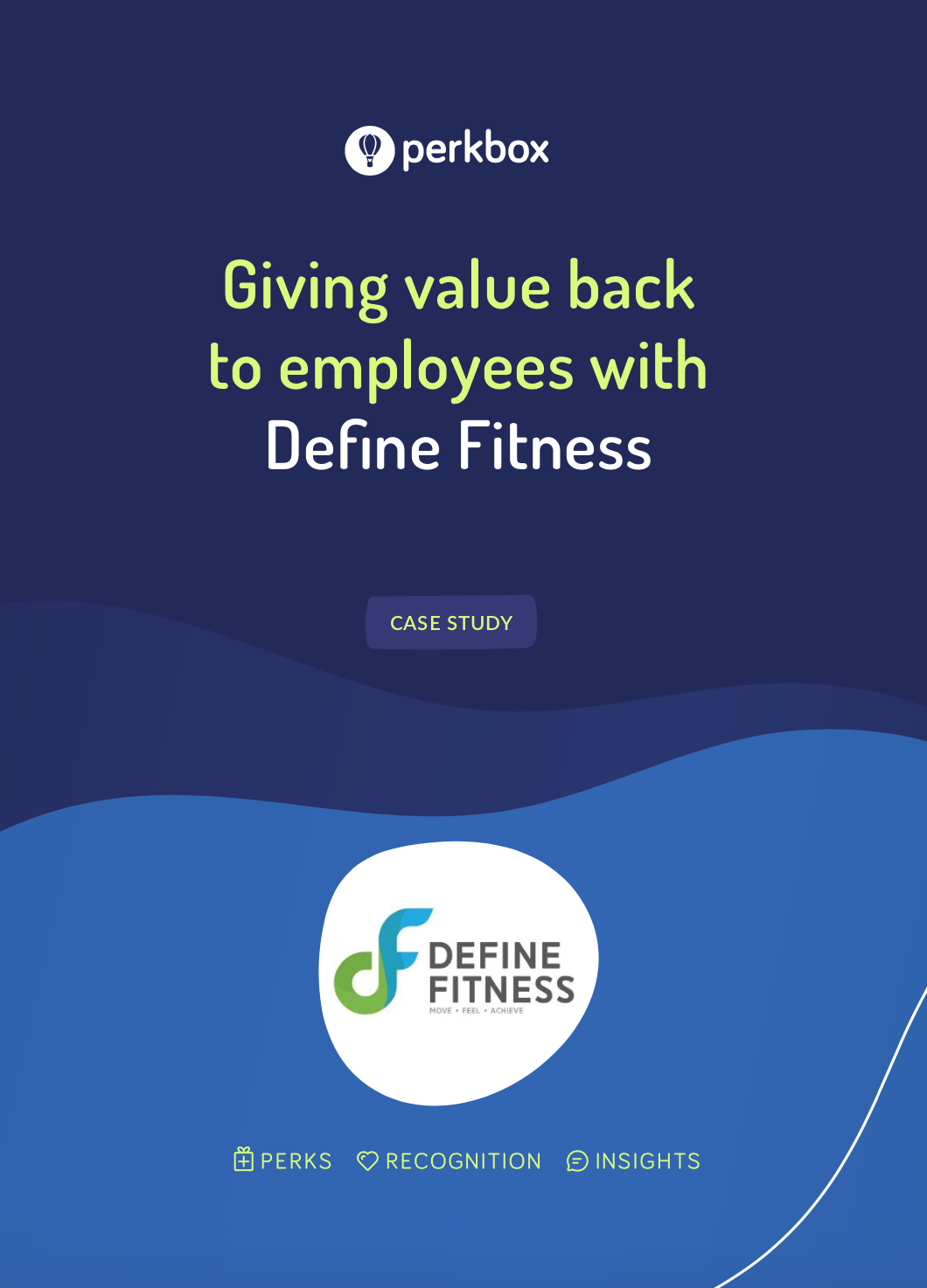 Giving value back to employees with Define Fitness