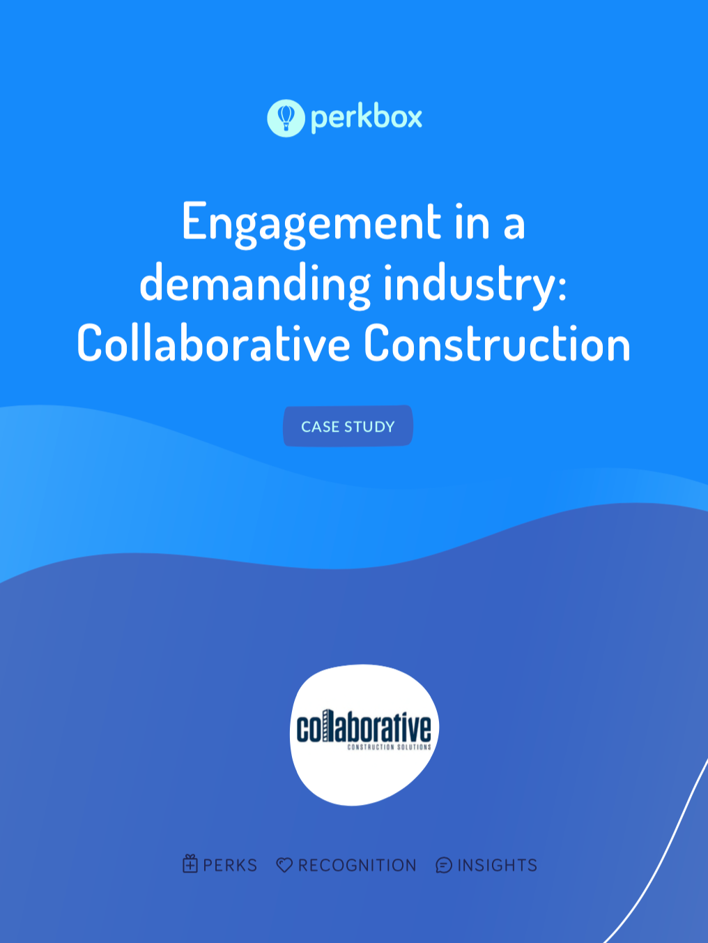 Engagement in a demanding industry: Collaborative Construction