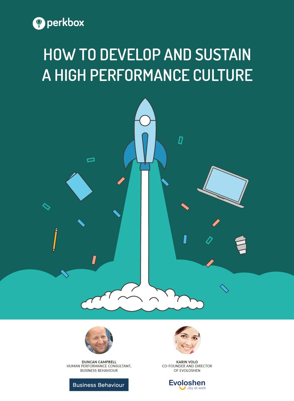 How To Develop and Sustain a High Performance Culture